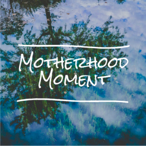 Motherhood Moment New